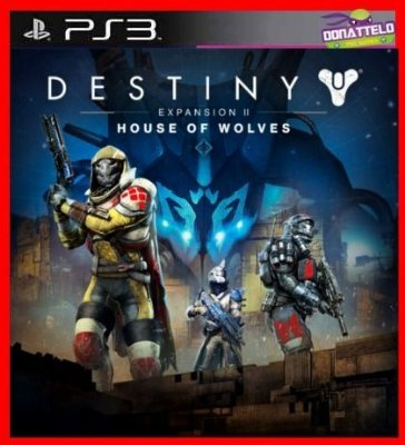 Destiny - DLC HOUSE OF WOLVES (2ª dlc)