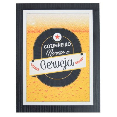 Quadro Decorativo Cozinheiro Movido a Cerveja - 30 x 23 cm
