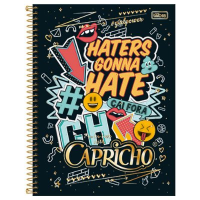 Caderno Universitário Capricho - Haters Gonna Hate - 10 matérias - Tilibra
