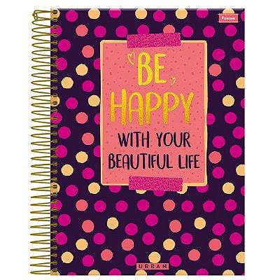 Caderno Urban - Be Happy - 1 Matéria - Foroni