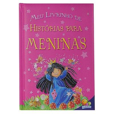 Meu Livrinho de Histórias Para Meninas - Todolivro