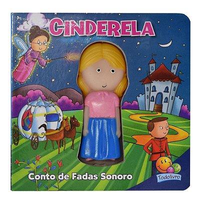Livro Conto de Fadas Sonoro - Cinderela - Todolivro