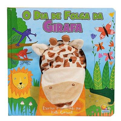 Livro Fantoche da Bicharada - O Dia de Folga da Girafa - Todolivro