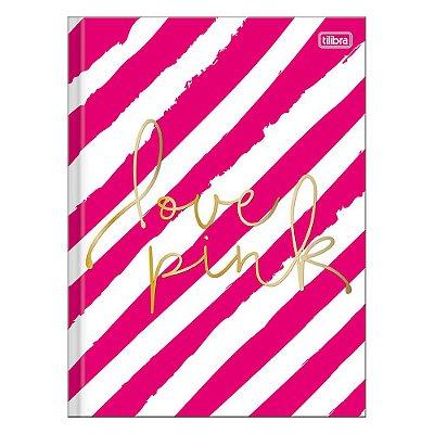 Caderno Brochura Love Pink - Listras Rosas - 96 Folhas - Tilibra