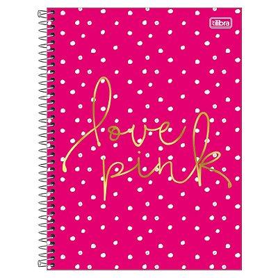 Caderno Love Pink - Bolinhas - 1 Matéria - Tilibra