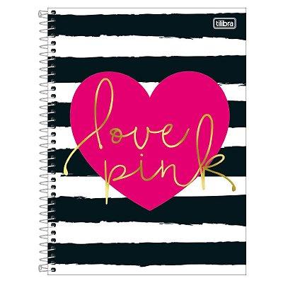 Caderno Love Pink - Listras Pretas - 1 Matéria - Tilibra