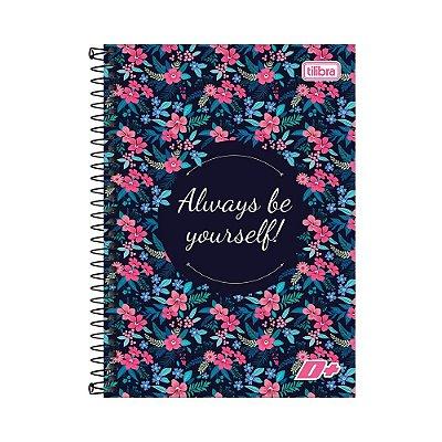 Caderno Espiral 1/4 D+ - Always Be Yourself! - 96 folhas - Tilibra