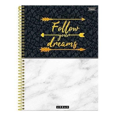 Caderno Urban Follow Your Dreams - 10 Matérias - Foroni
