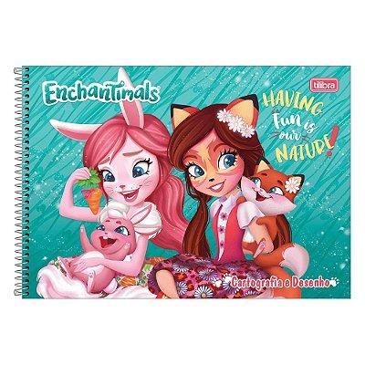 Caderno de Cartografia e Desenho - Enchantimals - Tilibra