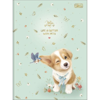 Caderno Brochura Jolie Pet - Life is Better - 80 Folhas - Tilibra