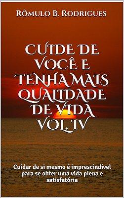 Cuide de você e tenha mais qualidade de vida. Volumes I,  II, III e IV