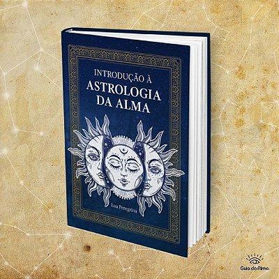eBook • Introdução a Astrologia da Alma
