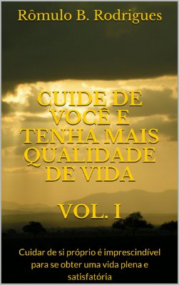 Cuide de você e tenha mais qualidade de vida - Volumes I,  II, III, IV e V
