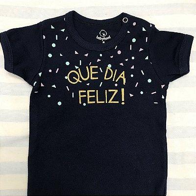 Body de Bebê Que dia Feliz