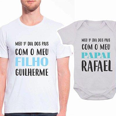 Body de Bebê e Camiseta Adulto Primeiro Dia dos Pais- Pai e Filho- PERSONALIZADO