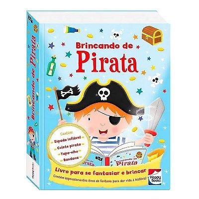 Livro - Fazendo A Festa - Brincando De Pirata - Fantasia
