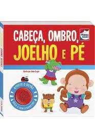 Livro - Cantigas Clássicas - Cabeça, Ombro, Joelho e Pé