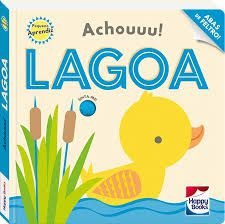 Livro - Pequeno Aprendiz- Achouuu! Lagoa