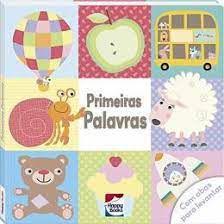 Livro - Bebê Olha E Diz - Primeiras Palavras