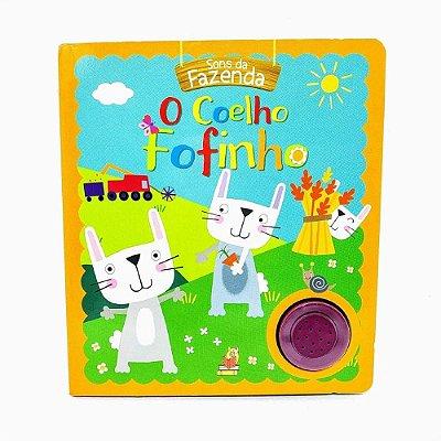 Livro - O Coelho Fofinho - Com Som