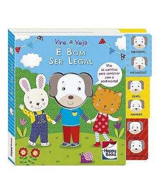 Livro para Crianças – Livro Sentimentos – Vire e Veja: É bom ser Legal – Happy Books