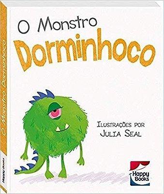 Livro para Crianças – Atitudes Crianças – O Monstro Dorminhoco – Happy Books