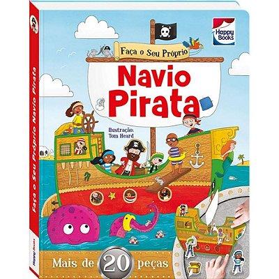 LIVRO - FACA E BRINQUE: NAVIO PIRATA