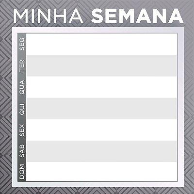 """LOUSA DE VIDRO """"MINHA SEMANA - CINZA"""" 45CM X 45CM"""