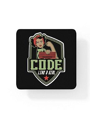 Porta-Copo Code like a Girl