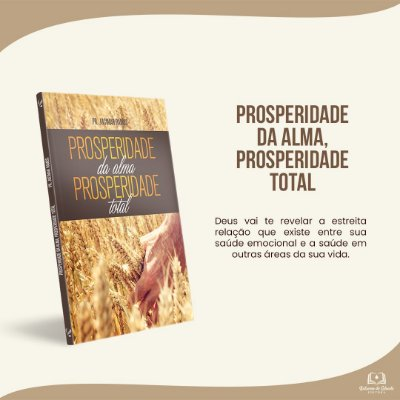 PROSPERIDADE DA ALMA, PROSPERIDADE TOTAL