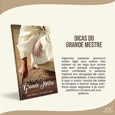 DICAS DO GRANDE MESTRE