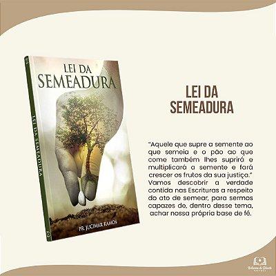 LEI DA SEMEADURA