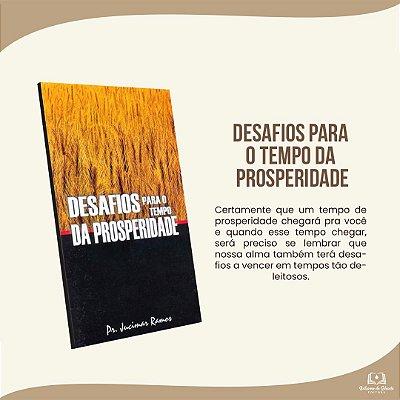 DESAFIOS PARA O TEMPO DA PROSPERIDADE