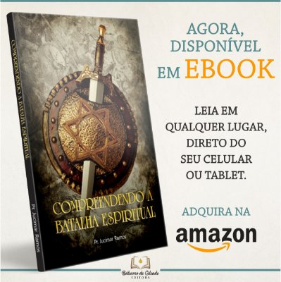 Compreendendo a Batalha Espiritual (eBook Kindle)