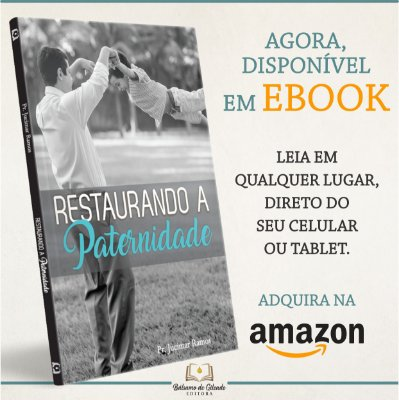 Restaurando a Paternidade (eBook Kindle)