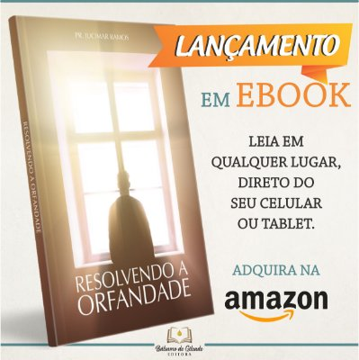 Resolvendo a Orfandade (eBook Kindle)