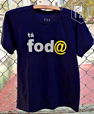 Camiseta Tá Foda