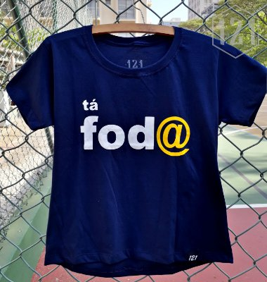 Camiseta Feminina Tá Foda