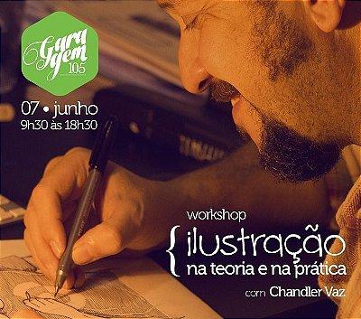 Workshop { Ilustração, na teoria e na prática - com Chandler Vaz