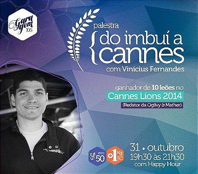 Palestra { Do Imbui a Cannes -  Vinicius Fernandes