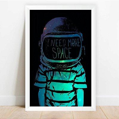 Quadro Coleção Astronauta Eu Preciso de Mais Espaço