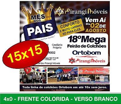 5.000 PANFLETOS 15x15cm - Frente Colorida - 4x0 - Papel Couche 90g