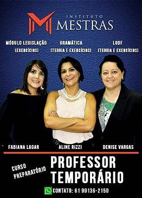 CURSO TRÊS EM UM - PROFESSOR TEMPORÁRIO DO DF