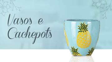 Vasos e Cachepots - MINI BANNER