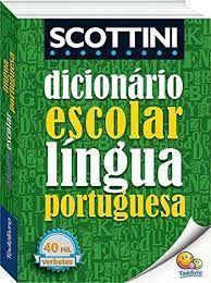 DICIONARIO ESCOLAR SCOTTINI PORTUGUES