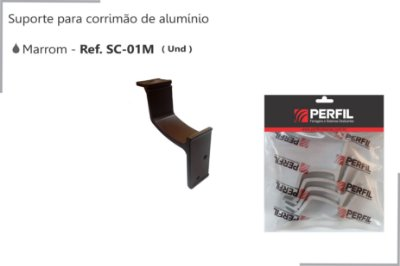 PERFIL - Suporte de Alumínio p/ Corrimão Marrom - SC-01M