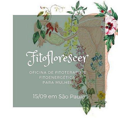 Fitoflorescer - Oficina de Fitoterapia e Fitoenergética para mulheres em São Paulo