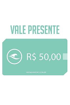 Oba,Presente - Vale 50,00 em compras