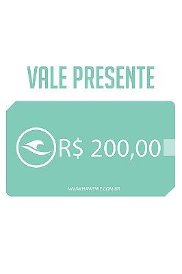 Oba,Presente - Vale R$200,00 em compras