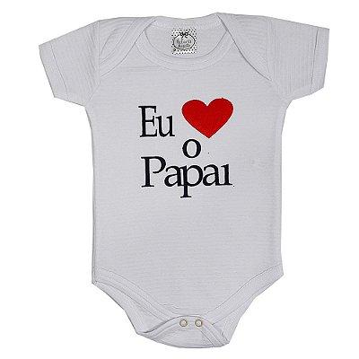 Body Bebê Eu Amo O Papai
